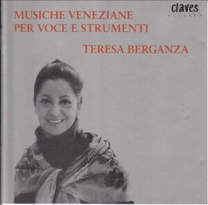 Musiche Veneziane per Voice E Strumenti - Teresa Berganza - Imamura - Ros - Dahler-Voices-Baroque