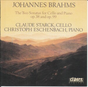 Brahms - Sonatas for Cello and Piano - Claude Starck - Christoph Eschenbach-Piano and Cello-Chamber Music