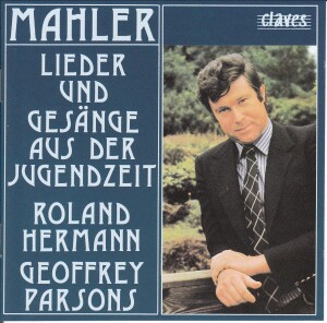 Mahler - Lieder und Gesaenge - Roland Hermann - Geoffrey Parsons-Vocal and Piano-Vocal Collection