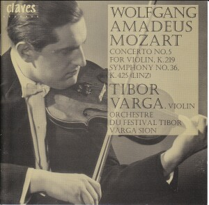 Tibor Varga, violin - Collection, Vol.II - Mozatr - Violin Concerto - Symphony K.425-Violin