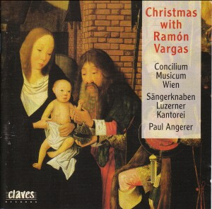 Christmas With Ramon Vargas - Concilium Musicum Wien - Angerer-Christmas Music