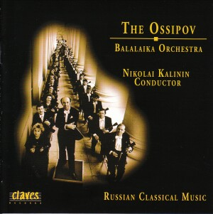 The Ossipov Balalaika Orchestra - Kalinin - Vol.1 - Russian Classical Music-Orchester-Orchestral Works