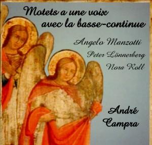 A. Campra - Motets a une voix seule avec la basse continue-Voice and Organ-Sacred Music