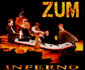 ZUM - INFERNO - Gypsy Tango Pasion -Gypsy Music-World Music