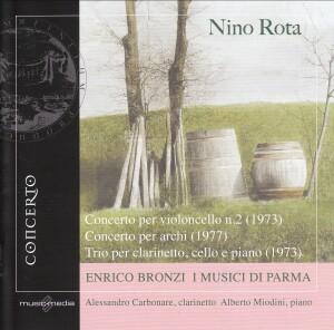 Nino Rota -Cello Concerto No.2 (1973), Concerto for strings (1977), Trio for clarinet, cello and piano-Piano and Cello