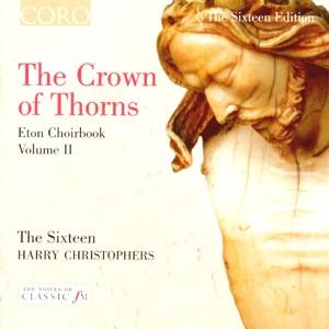 The Crown of Thorns - Eton Choirbook Vol II-Choir-Sacred Music