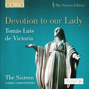 Devotion to our Lady- Tomás Luis de Victoria-Choir-Sacred Music