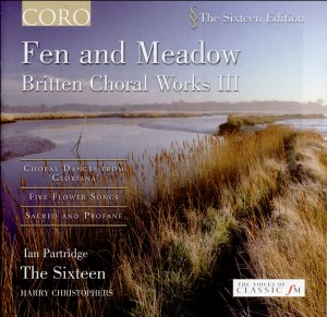 Fen And Meadow: Britten Choral Works III - The Sixteen, Harry Christophers-Choral Collection
