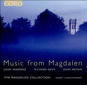 Music from Magdalen - Sheppard, Mason, Davy-Choir-Sacred Music