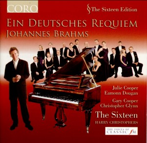Ein Deutsches Requiem - J. Brahms - The Sixteen -  H. Christophers, conductor-Choir-Sacred Music