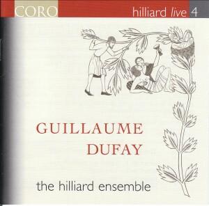 Guillaume Dufay - Hilliard Live 4, Live Recording - Hilliard Ensemble-Vocal Collection