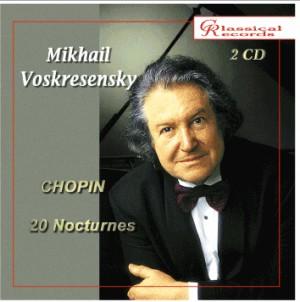 Mikhail Voskresensky. Chopin. 20 Nocturnes-Piano-Enregistrement historique
