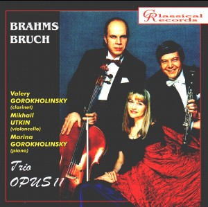 Brahms, Bruch - Trio Opus 11-Piano and Clarinet