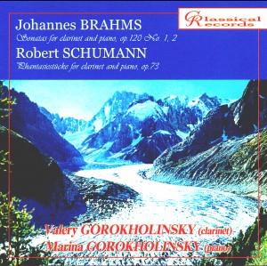Brahms, Schumann - Sonatas for clarinet and piano - Valery & Marina Gorokholinsky-Piano and Clarinet-Chamber Music