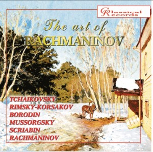 The art of Rachmaninov, Vol.8 - Tchaikovsky, Borodin, Rimsky-Korsakov, Mussorgsky, Scriabin, Rachmaninov-Historical Recordings