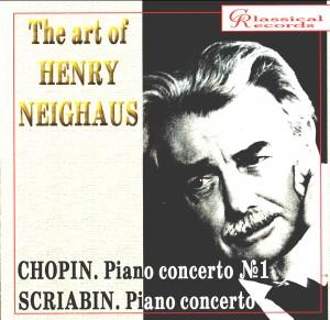 The art of Heinrich Neuhaus -  Chopin - Piano concerto No. 1, Scriabin - Piano concerto -Piano-Chamber Music