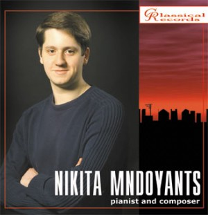 Nikita Mndoyants. Pianist and composer-Piano-Pianist and Composer