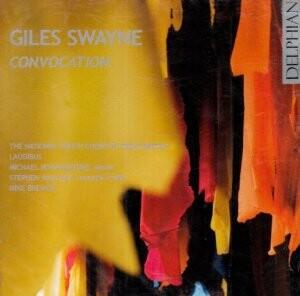 Giles Swayne - Convocation-Choral and Organ-Organ Collection
