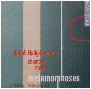 Metamorphoses - Chamber Music by Haflidi Hallgrímsson  - Fidelio Trio-Trio-Chamber Music