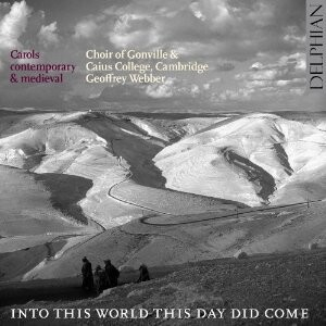 Into This World This Day Did Come -Carols Contemporary & Medieval-Choral and Organ