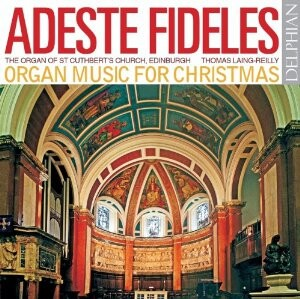Adeste Fideles - Organ music for Christmas - T. Laing-Reilly, organ-Organ-Christmas Music