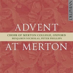 Advent at Merton - Choir of Merton College, Oxford-Organ-Christmas Music
