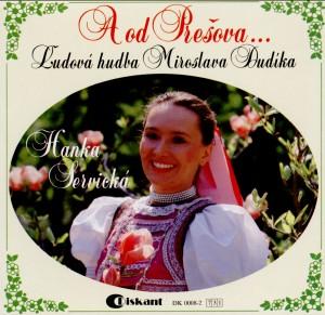 A od Prešova - Ľudová hudba Miroslava Dudíka - Hanka Servická-Folk Music-Traditional