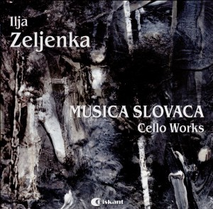 Ilja Zeljenka -Musica Slovaca - Cello Works-Cello-Cello Collection