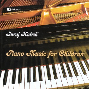 Juraj Hatrík - Piano Music for Children-Piano-Music for Children