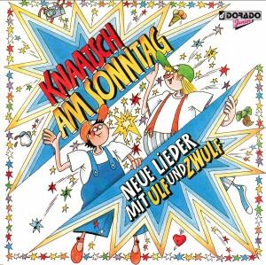 Knaatsch am Sonntag - Neue Lieder mit Ulf und Zwulf-Songs-Music for Children
