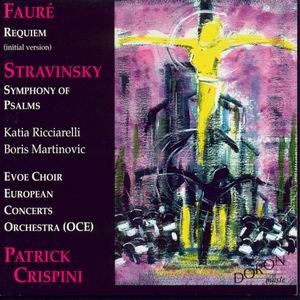 Fauré Requiem (initial version), Symphony of Psalms, Katia Ricciarelli, Boris Martinovic, Evoe Cho-Choir-Sacred Music