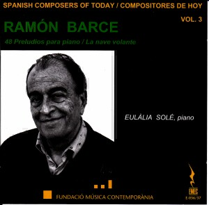 Spanish Composers of Today Vol.  3 - Ramon Barce - 48 Preludios para piano - Eulalia Sole   -Piano-Today's Spanish Composers