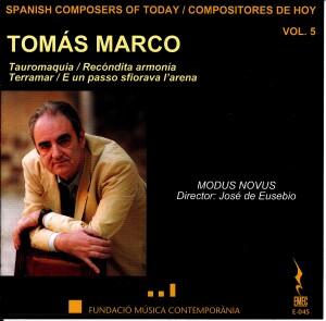 Spanish Composers of Today Vol. 5 - Tomas Marco - Modus Novus, José de Eusebio-Orchestra-Today's Spanish Composers