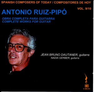 Spanish Composers of Today Vol. 9/10 - Antonion Ruiz Pipo: Obra completa para guitarra	-Guitar Music-Today's Spanish Composers