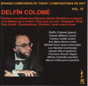 Spanish Composers of Today Vol. 12 - Delfín Colomé-Piano and Cello