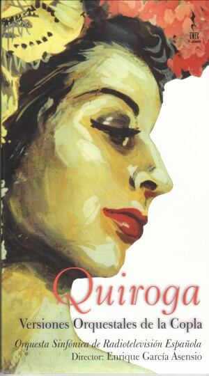 Quiroga - Versions orquestales de la Copla-Orchestra-Orchestral Works