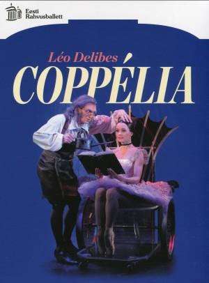 LÉO DELIBES - COPPÉLIA - Estonian National Ballet-Ballet