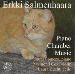 Erkki Salmenhaara - Piano Chamber Music - Jouni Somero, piano - Raymond Cox, violin - Laura Bucht, cello-Piano and Cello