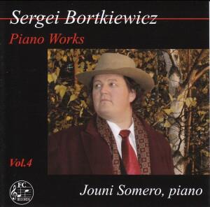 Sergei Bortkiewicz - Piano Works Vol.4 - Jouni Somero, piano-Piano-Instrumental