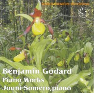 Benjamin Godar - Piano Works - Jouni Somero, piano-World Premiere Recording