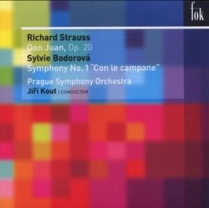 R.Strauss:  Don Juan - S. Bodorová: Symphony No.1 Con le campane - Prague Symphony Orchestra- J. Kout-Orchester-Orchestral Works