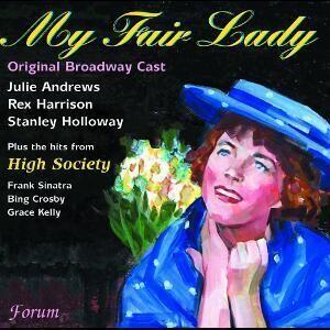 Original Broadway Cast - My Fair Lady - High Society-Nostalgy