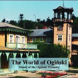 The World of Oginski - Music of the Oginski Dynasty-Ensemble-Instrumental