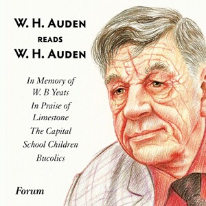 W. H. Auden reads W. H. Auden-Spoken word
