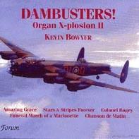 Dambusters! Organ X-plosion II - Kevin Bowyer-Organ-Organ Collection