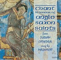 Chant in Honour of Anglo Saxon Saints- Magnificat (Philip Cave's choral group)-Chant-Sacred Music