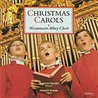 Christmas Carols from Westminster Abbey - Martin Neary. 21 favourites from the World-famous choir-Choral Collection