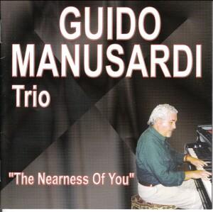 Guido Manusardi Trio - The Nearness of You-Piano