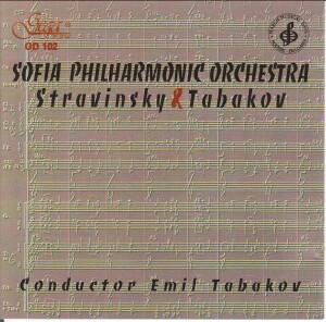 SOFIA PHILHARMONIC ORCHESTRA - Stravinsky & Tabakov-Orchestra-Orchestral Works