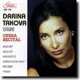 DARINA TAKOVA, soprano - OPERA RECITAL-Voices and Orchestra-Opera Collection